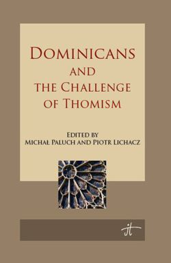 Dominicans and the Challenge of Thomism