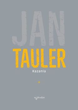 Jan Tauler, Kazania, Tom I
